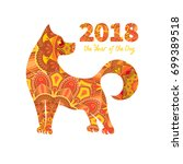 dog is a symbol of the 2018... | Shutterstock . vector #699389518