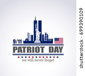patriot day we will never... | Shutterstock . vector #699390109