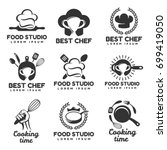 cooking logos set. food studio... | Shutterstock .eps vector #699419050