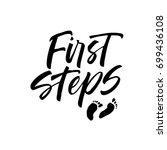 first steps phrase. ink... | Shutterstock .eps vector #699436108