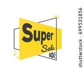 super sale price tag vector  | Shutterstock .eps vector #699531856