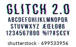 glitch distorted font letter... | Shutterstock .eps vector #699533956