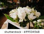 the flowers of wedding... | Shutterstock . vector #699534568