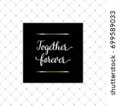 Together Forever Hand Written...