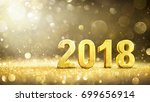 happy new year 2018   gold... | Shutterstock . vector #699656914