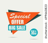 big sale banner. orange... | Shutterstock .eps vector #699663823