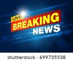 breaking news live banner on tv ...   Shutterstock .eps vector #699735538