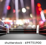 boxing ring with illumination... | Shutterstock . vector #699751900