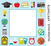 back to school frame with place ... | Shutterstock . vector #699754978