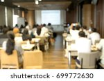 abstract blurred people lecture ... | Shutterstock . vector #699772630