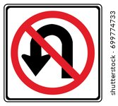 no u turn sign | Shutterstock .eps vector #699774733