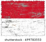 monaco flag grunge background.... | Shutterstock . vector #699783553