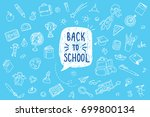 concept of education. back to... | Shutterstock .eps vector #699800134
