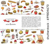 hand drawn doodle fast food... | Shutterstock .eps vector #699804670