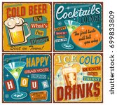 Stock vector set of retro posters with cold drinks vintage beer cocktails happy hour metal sign collection 699833809