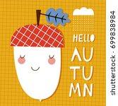 hello autumn  doodle vector... | Shutterstock .eps vector #699838984