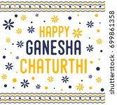 happy ganesha chaturthi design | Shutterstock .eps vector #699861358