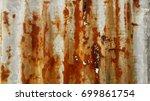 zinc rust background  metal... | Shutterstock . vector #699861754