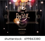 vip party invitation card with... | Shutterstock .eps vector #699863380