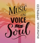 music is the voice of the soul. ... | Shutterstock .eps vector #699896233