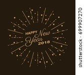 golden happy new year 2018 with ... | Shutterstock .eps vector #699907270