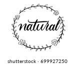 natural calligraphy hand... | Shutterstock .eps vector #699927250