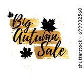 design banner big autumn sale.... | Shutterstock . vector #699932560
