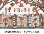 hello autumn in amsterdam  ... | Shutterstock .eps vector #699936436