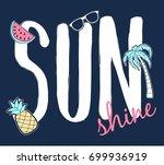sunshine slogan and badges... | Shutterstock .eps vector #699936919