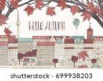 hello autumn in berlin   hand... | Shutterstock .eps vector #699938203