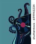 octopus tentacles with vinyl... | Shutterstock .eps vector #699943234