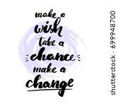 make a wish  take a chance ... | Shutterstock .eps vector #699948700