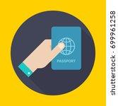 hand hold passport. icon flat... | Shutterstock .eps vector #699961258