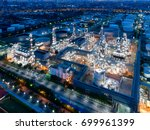 aerial view of twilight of oil... | Shutterstock . vector #699961399