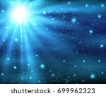 cosmic space dark sky... | Shutterstock .eps vector #699962323