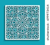 decorative panel with lace... | Shutterstock .eps vector #699973414
