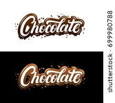 chocolate hand written... | Shutterstock .eps vector #699980788