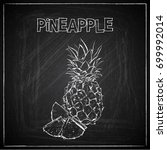 hand draw of pineapple on a... | Shutterstock .eps vector #699992014