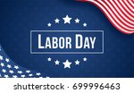 labor day banner vector... | Shutterstock .eps vector #699996463