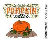 pumpkin patch. halloween poster ... | Shutterstock .eps vector #700011553