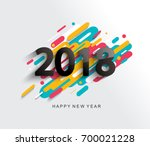 creative happy new year 2018... | Shutterstock .eps vector #700021228