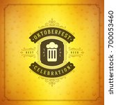 oktoberfest beer festival... | Shutterstock .eps vector #700053460