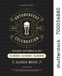 oktoberfest beer festival... | Shutterstock .eps vector #700056880