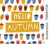 hello autumn  doodle vector...   Shutterstock .eps vector #700092730