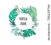 round tropical frame  template... | Shutterstock .eps vector #700129744