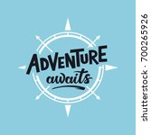 adventure awaits. lettering...