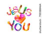 jesus loves you. vector...   Shutterstock .eps vector #700388464
