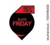 black friday   best price... | Shutterstock .eps vector #700498300