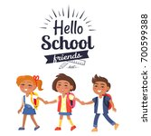 hello school friends sticker... | Shutterstock .eps vector #700599388