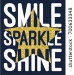 Stock vector smile sparkle shine slogan with glitter star vector 700633348